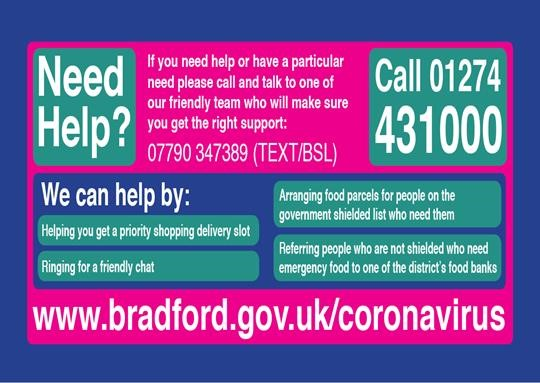 Covid 19 - Need help? Call 01274 431000 or 07790 347389 (Text/BSL)